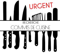 commis en cuisine urgent recherche commis de cuisine le comptoir des halles