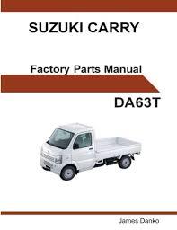 suzuki carry da63t english factory parts manual james danko