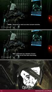 Metal Gear Rising Memes - metal gear rising revengeance sarcasm no okay by ifreet meme