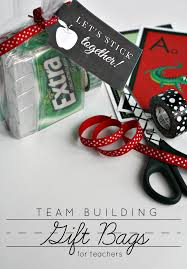 team building gift bags for teachers and printable
