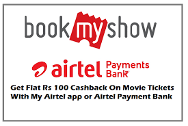 bookmyshow offer bookmyshow offer flat rs 100 cashback with airtel payment bank my