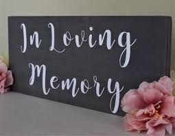 wedding memorial sign in loving memory rustic sign wedding memorial woodland sign