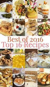 16 Best Recipe Of The Best Of 2016 Top 16 Recipes Can Do It