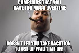 Pto Meme - pto pointless time overworked adviceanimals