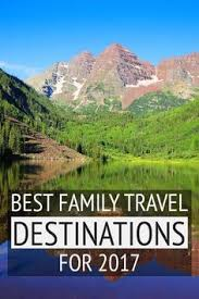 the best travel destinations for families in 2016 destinations