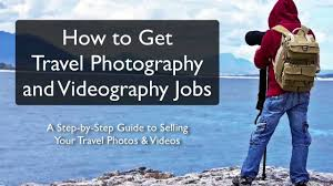How to get travel photography jobs