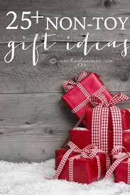 how to have a no toy christmas 25 non toy gift ideas christmas
