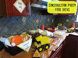 construction party ideas kids birthday party ideas food for a construction birthday party