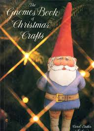 the gnomes book of christmas crafts carol endler sterbenz