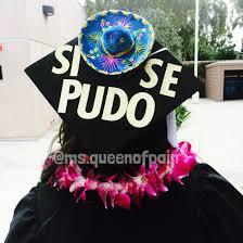 cap and gown decorations heritage graduation cap chicana proud csuf graduationcap