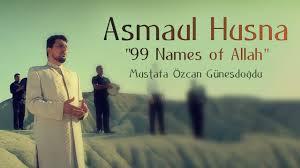 download mp3 asmaul husna youtube asmaul husna 99 names of allah official video original hd mustafa