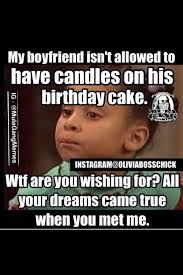 Boyfriend Birthday Meme - my boyfriend isn t allowed to m e spells me pinterest