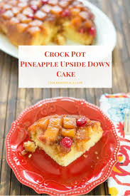 crock pot pineapple upside down cake flour on my face