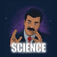 Neil Tyson Degrasse Meme - science neil degrasse tyson shirtigo