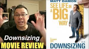 downsizing movie downsizing 2017 matt damon film review by ragin ronin youtube