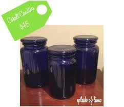 cobalt blue kitchen canisters splash of lime august 2013