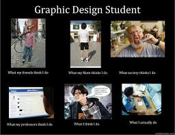 Graphic Designer Meme - graphic design student memes quickmeme