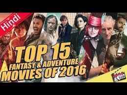 top 15 fantasy u0026 adventure movies of 2016 explain in hindi youtube