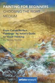 painting for beginners how to choose the right medium
