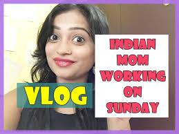 indian mom working on sunday vlog indian mom on duty youtube