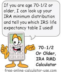 rmd single life table ira current rmd calculator for ira owners age 70 1 2 and older