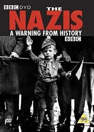film perang dunia 2 nazi the nazis a warning from history tv mini series 1997 wwii movies