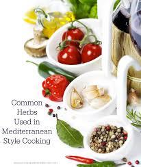 Mediterranean Style Food - common herbs used in mediterranean style cooking carrie u0027s