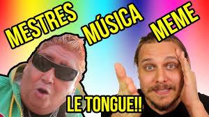 Musica Meme - conheça o mítico tongo mestres da música meme 1 música