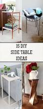 Diy Easy Furniture Ideas Best 20 Cheap Side Tables Ideas On Pinterest U2014no Signup Required