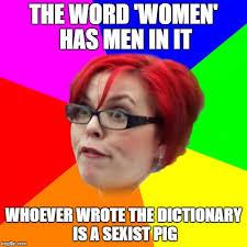 Feminist Memes - angry feminist meme generator imgflip
