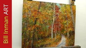 how to paint trees with fall leaves u0027early one morning u0027 oil