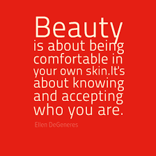 How To Be Comfortable In Your Own Skin In Your Face Poster