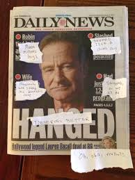 Robin Williams Meme - here s what the daily news robin williams cover should have looked