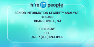 Cyber Security Analyst Resume Senior Information Security Analyst Resume Branchville Nj Hire