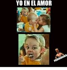 Memes Yo - 25 best memes about amor meme amor memes