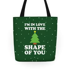 i m in with the shape of you tree totes human