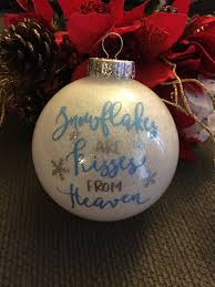 snowflakes are kisses from heaven ornament bulb tree