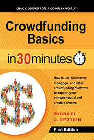 international journalism festival crowdfunding for nonprofits amazon com crowdfunding basics in 30 minutes how to use