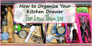 How To Set Up Your Kitchen by How To Organize Your Kitchen Drawer For Less Than 10 No Getting