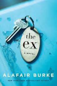 the ex the ex alafair burke