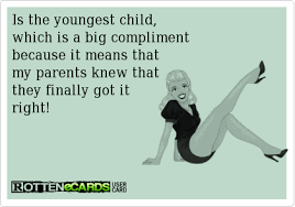 Favorite Child Meme - 11 reasons why it s the best to be the youngest