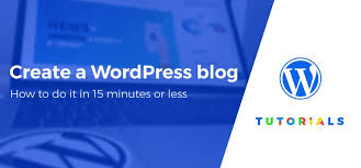 tutorial wordpress blog how to create a wordpress blog in 15 minutes free guide for 2018