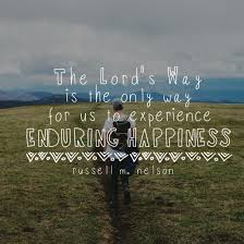 quotes about friendship enduring the lord u0027s way is the only way for us to experience enduring
