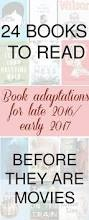 your guide to book to movie adaptations for 2016 2017 shoot i