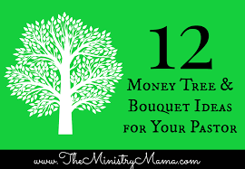 12 money tree u0026 bouquet ideas for your pastor u2013 the ministry mama