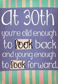 quotes 30 google zoeken party pinterest turning 30