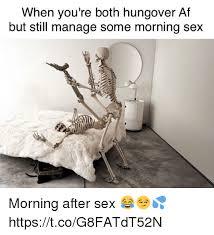 Sex Meme Pictures - 25 best memes about morning sex morning sex memes