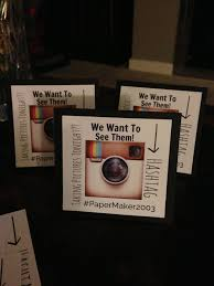 let guests know to hashtag to help share photos put tent cards on