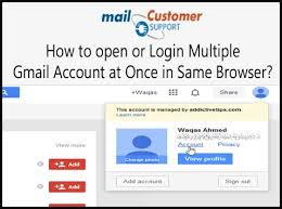 Gmail Login Mail How To Open Or Login Gmail Account At Once In Same