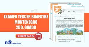 Examen Montenegro 3 Grado Primaria | examen tercer bimestre montenegro segundo grado material educativo